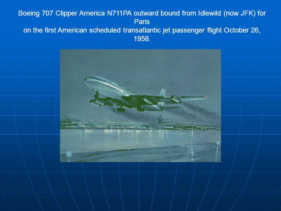 Boeing 707 Clipper America N711PA outward bound from Idlewild (now JFK) for Paris on the first American scheduled transatlantic jet passenger flight October 26, 1958.