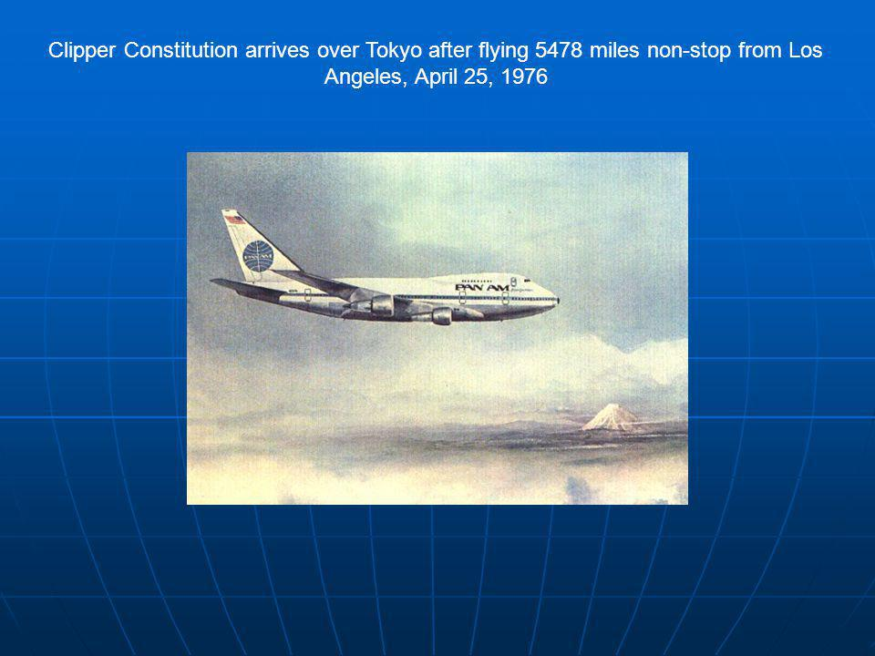 Clipper Constitution arrives over Tokyo after flying 5478 miles non-stop from Los Angeles, April 25, 1976