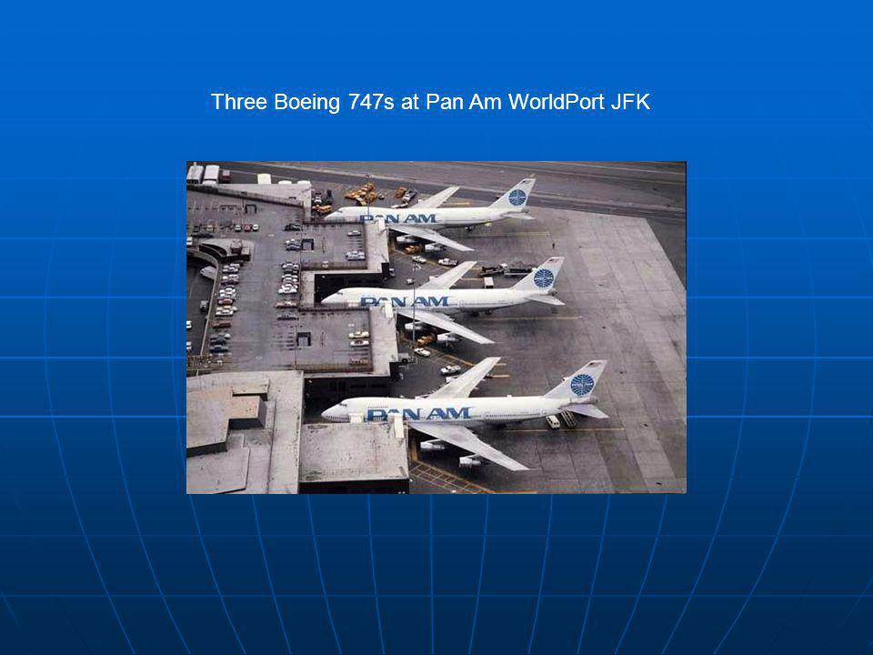 Three Boeing 747s at Pan Am WorldPort JFK