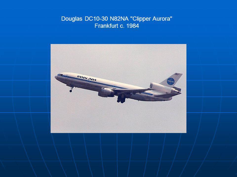 Douglas DC10-30 N82NA Clipper Aurora Frankfurt c. 1984