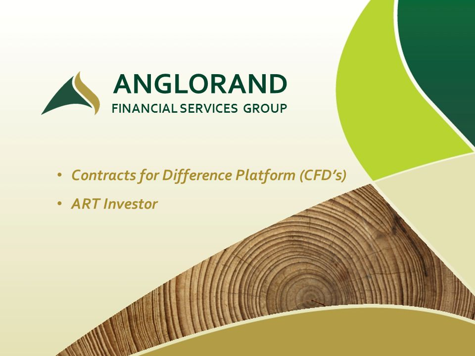 ANGLORAND FINANCIAL SERVICES GROUP Contracts for Difference Platform (CFDs) ART Investor