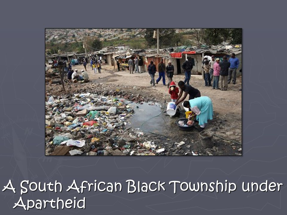 A South African Black Township under Apartheid
