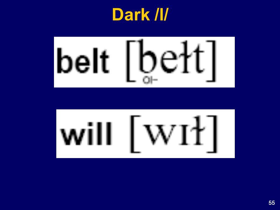 55 Dark /l/