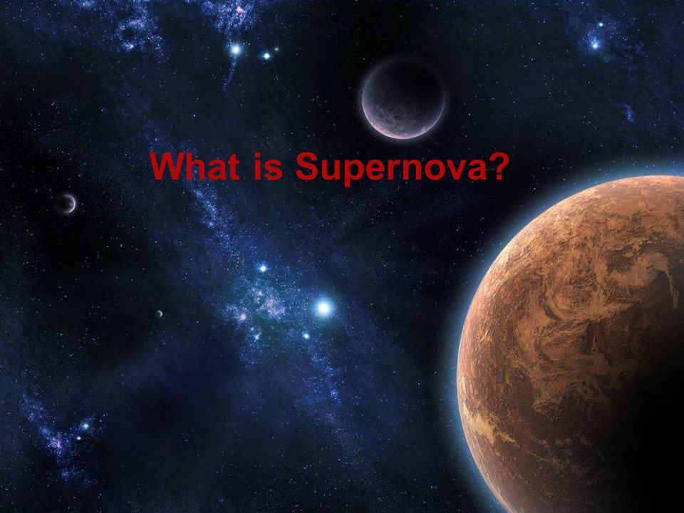 What is Supernova?