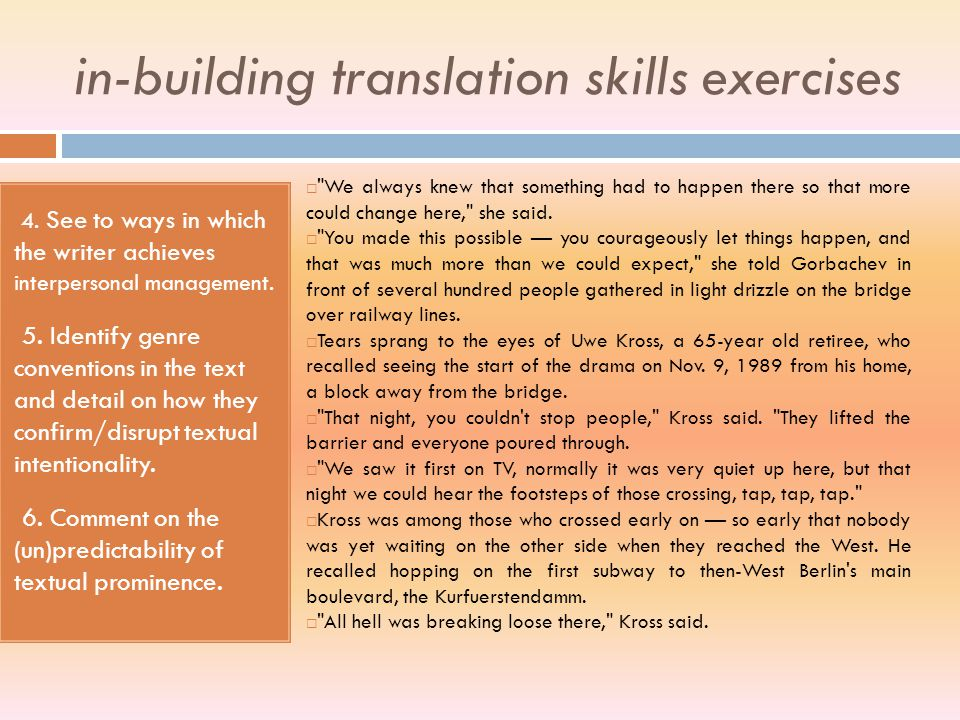 in-building translation skills exercises 1. What distinctive spoken/written mode features can you detect in the following writing? 2. What kind of aud