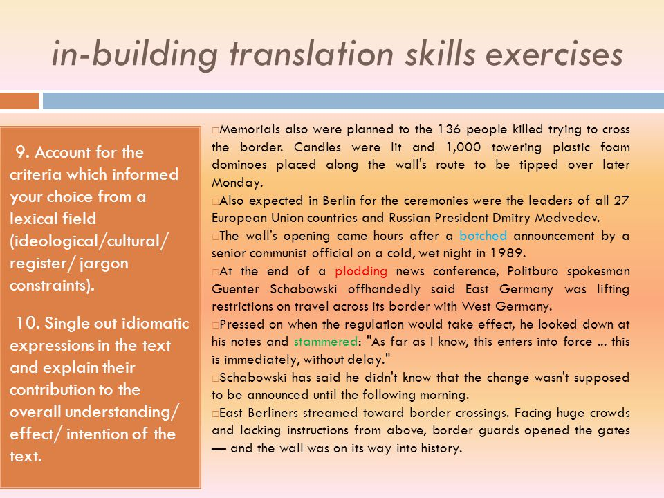 in-building translation skills exercises 7. Enumerate the ways in which the writer understands to involve/detach the reader. 8. Explain how different