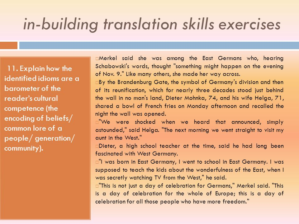 in-building translation skills exercises 9. Account for the criteria which informed your choice from a lexical field (ideological/cultural/ register/