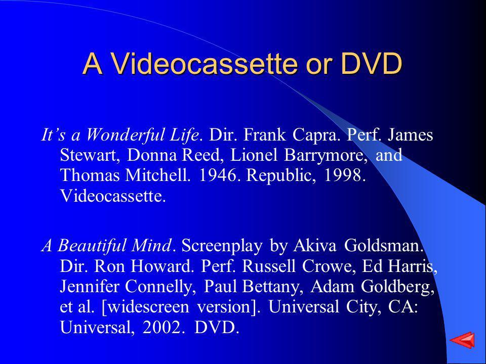 A Videocassette or DVD Its a Wonderful Life. Dir.