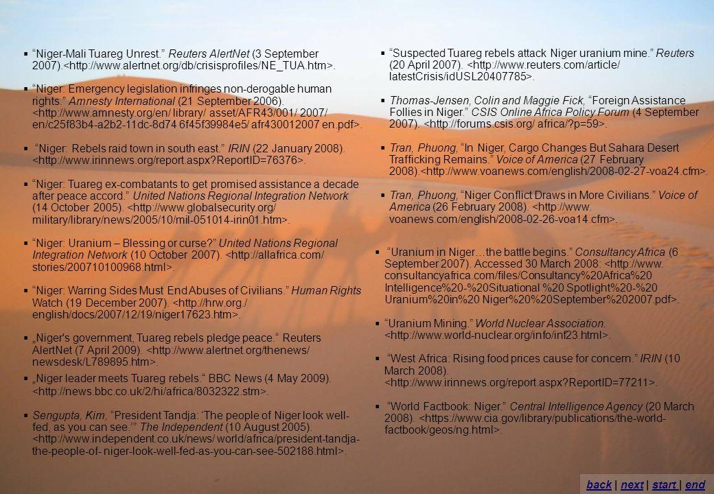 Ace Niger-Mali Tuareg Unrest. Reuters AlertNet (3 September 2007).. Niger: Emergency legislation infringes non-derogable human rights. Amnesty Interna