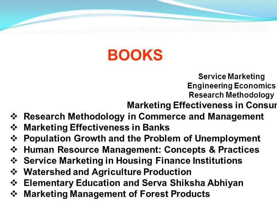 Service Marketing Engineering Economics Research Methodology Marketing Effectiveness in Consumer Banking. Research Methodology in Commerce and Managem