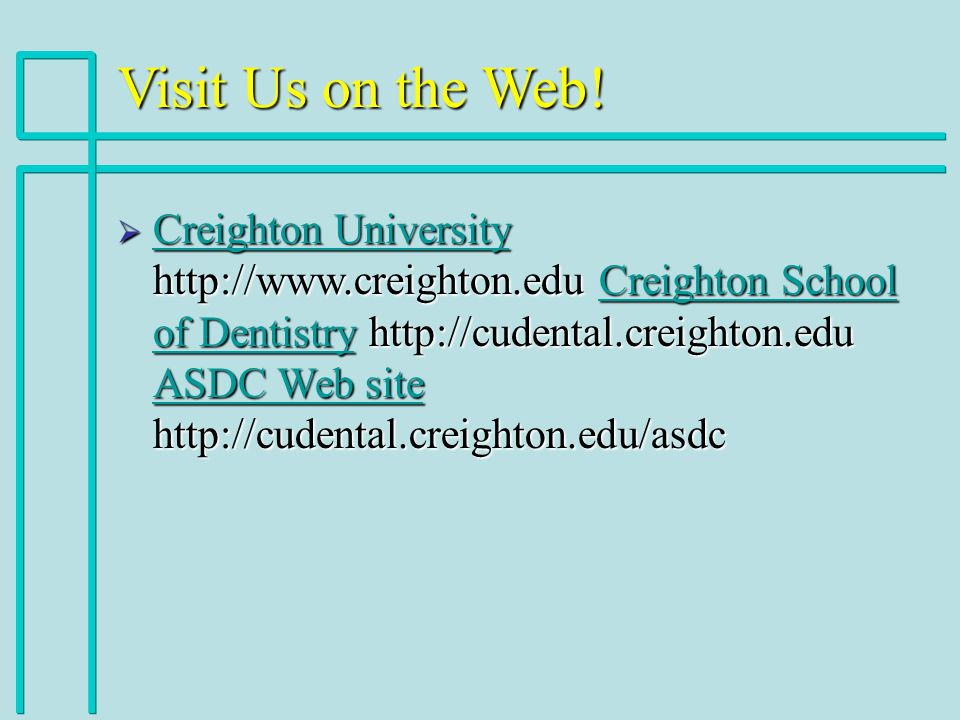 Visit Us on the Web.