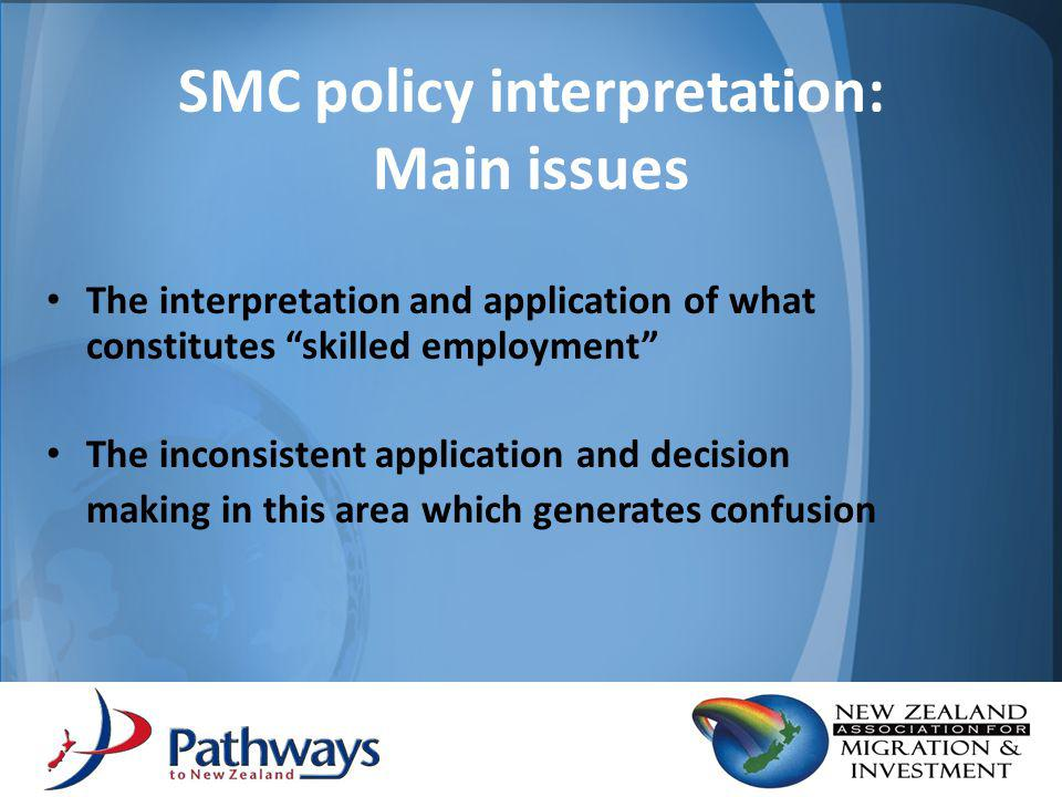 Responses to SMC Adjusting SMC points allocation would result in selection of applicants who are better equipped to settle in NZ at this time