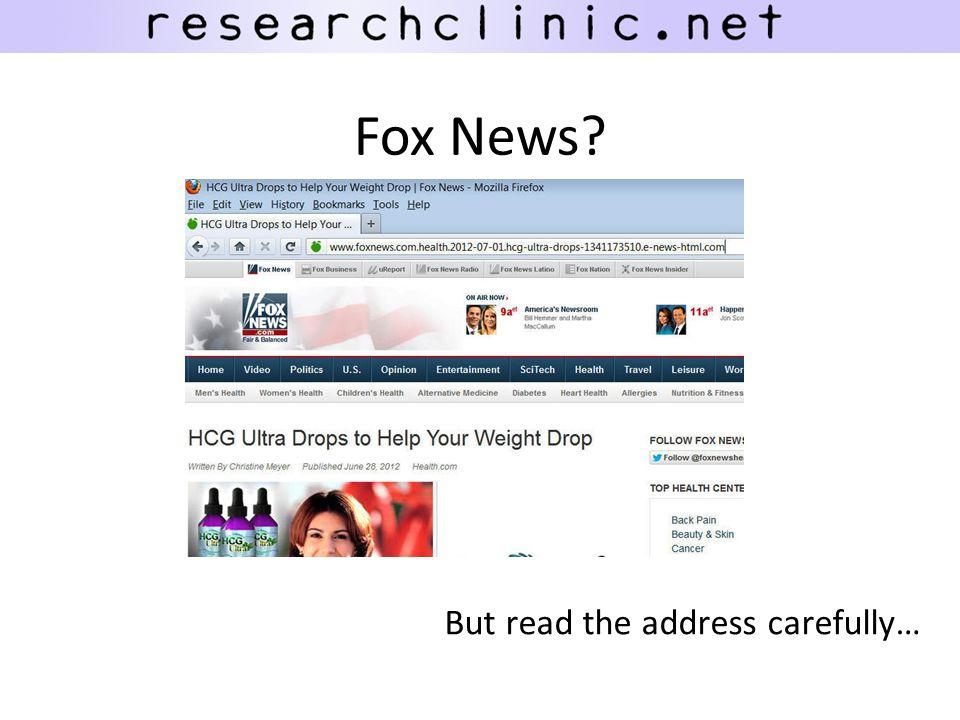 Fox News? But read the address carefully…
