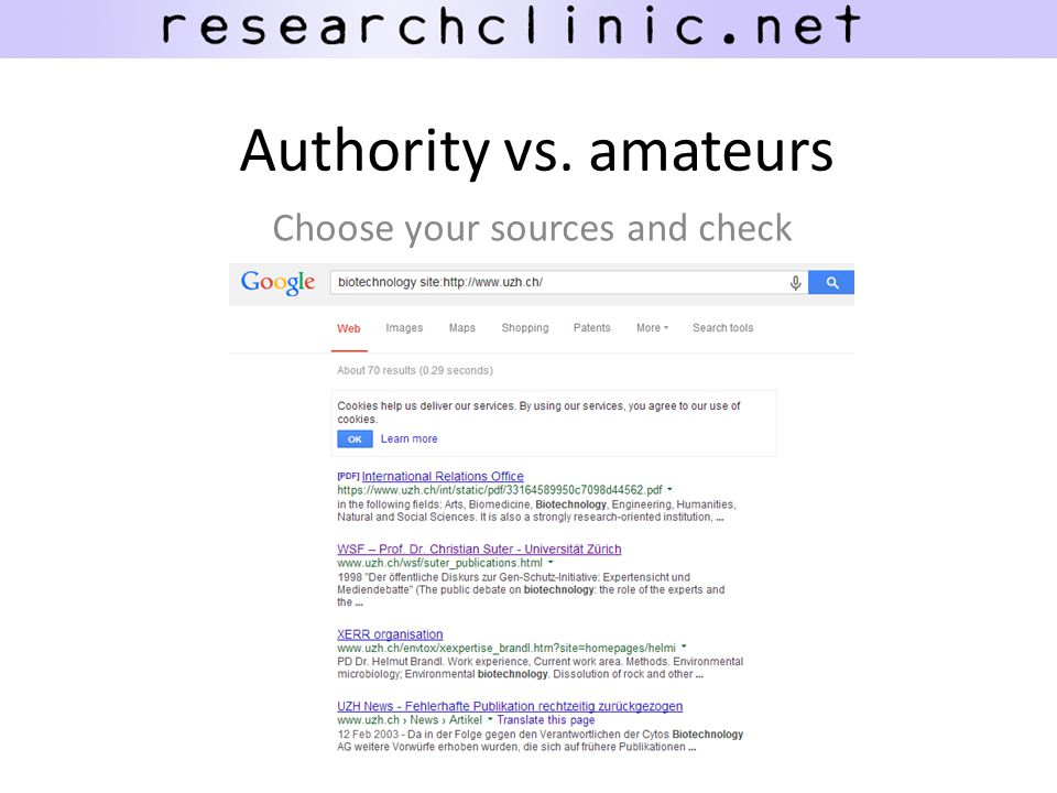 Authority vs. amateurs Choose your sources and check