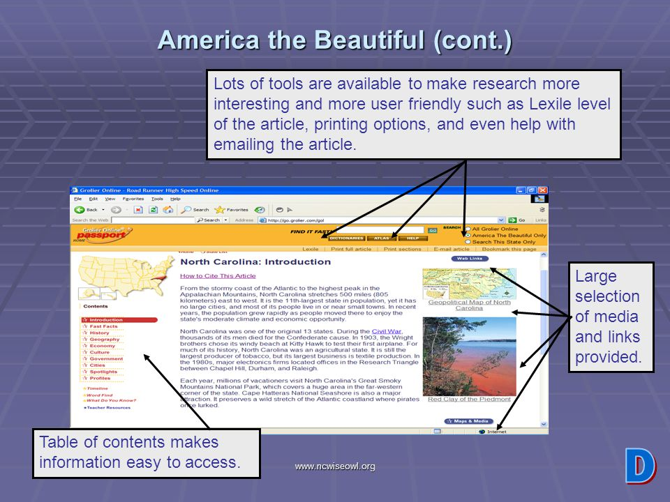 www.ncwiseowl.org America the Beautiful (cont.) Lots of tools are available to make research more interesting and more user friendly such as Lexile le