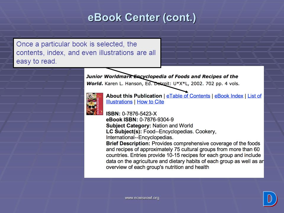 www.ncwiseowl.org eBook Center (cont.) Once a particular book is selected, the contents, index, and even illustrations are all easy to read.