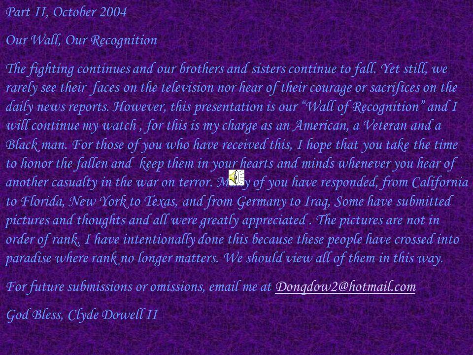 Cpl.David Fraise, 24 Cpl. Demetrius Rice, 24 Pfc.