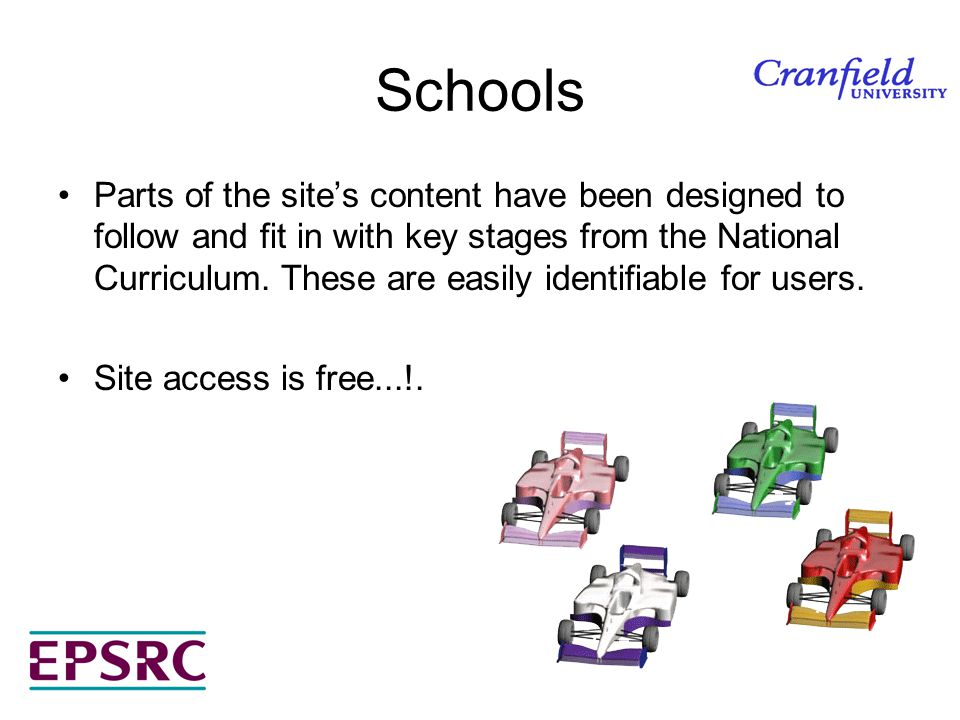 Schools Parts of the sites content have been designed to follow and fit in with key stages from the National Curriculum.