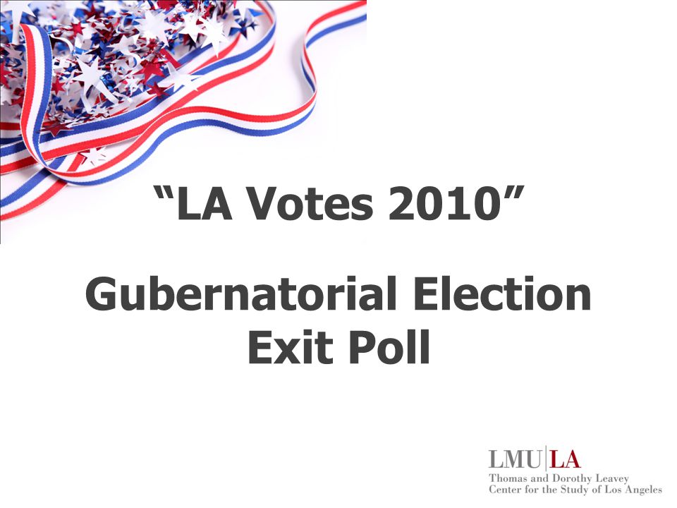 LA Votes 2010 Gubernatorial Election Exit Poll