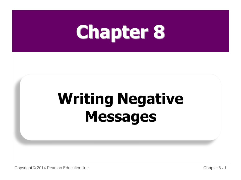 Explain the Bad News Copyright © 2014 Pearson Education, Inc.Chapter 8 - 12 ReasonsReasons InformationInformation