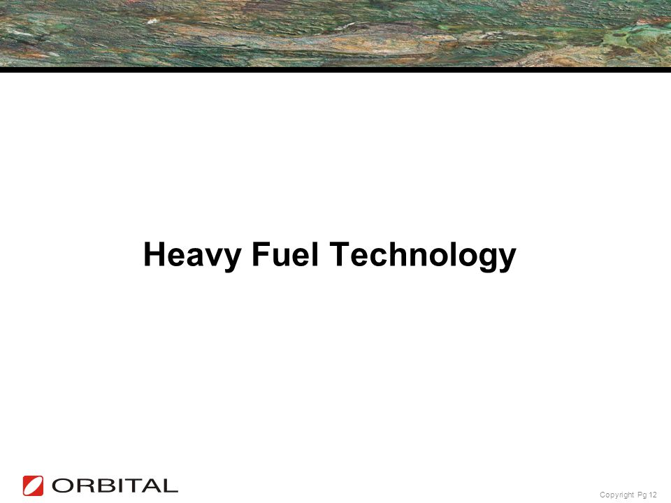 Copyright Pg 12 Heavy Fuel Technology