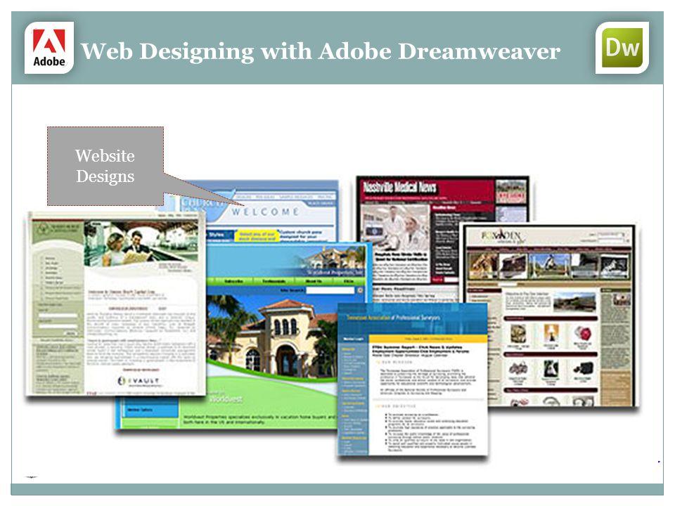 Web Designing with Adobe Dreamweaver Website Designs