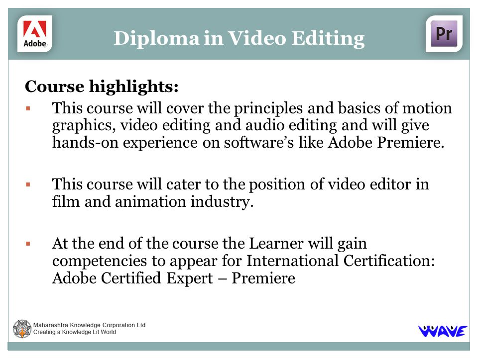 Course highlights: This course will cover the principles and basics of motion graphics, video editing and audio editing and will give hands-on experie
