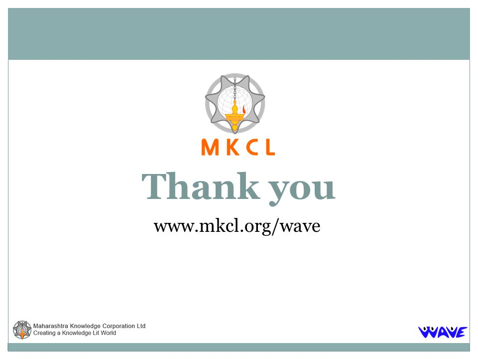 Thank you www.mkcl.org/wave