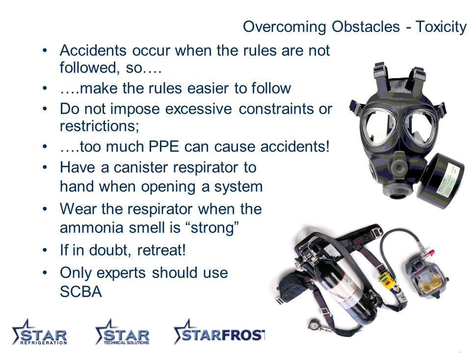16 Overcoming Obstacles - Toxicity Accidents occur when the rules are not followed, so….