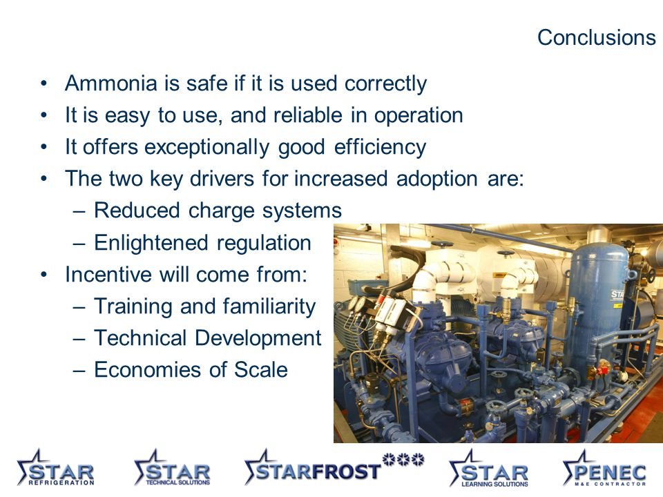 31 Conclusions Ammonia is safe if it is used correctly It is easy to use, and reliable in operation It offers exceptionally good efficiency The two key drivers for increased adoption are: –Reduced charge systems –Enlightened regulation Incentive will come from: –Training and familiarity –Technical Development –Economies of Scale