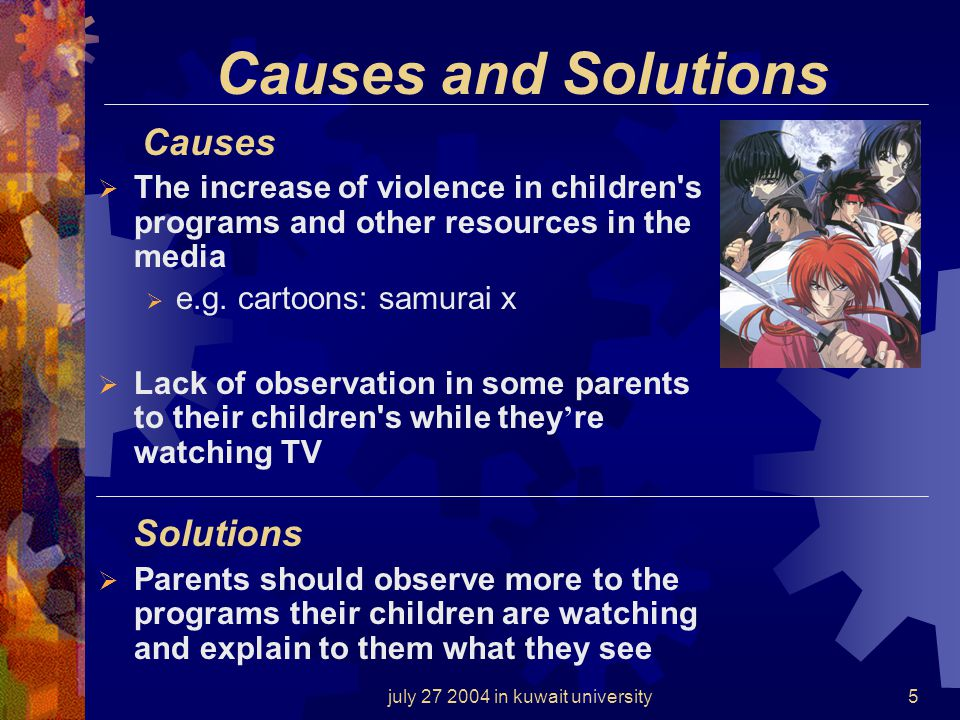 july 27 2004 in kuwait university4 The effects of TV violence on children in Kuwait They may become more aggressive towards other people They may be m