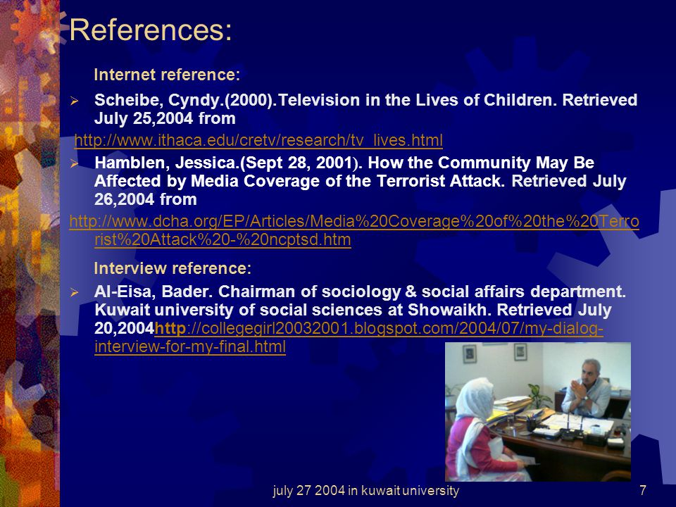july 27 2004 in kuwait university6 Conclusion The effects of TV violence on children are the same internationally in every country despite our differe