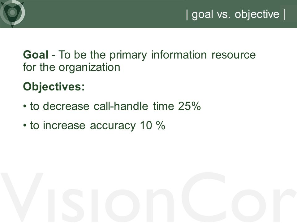 VisionCor | goal vs.