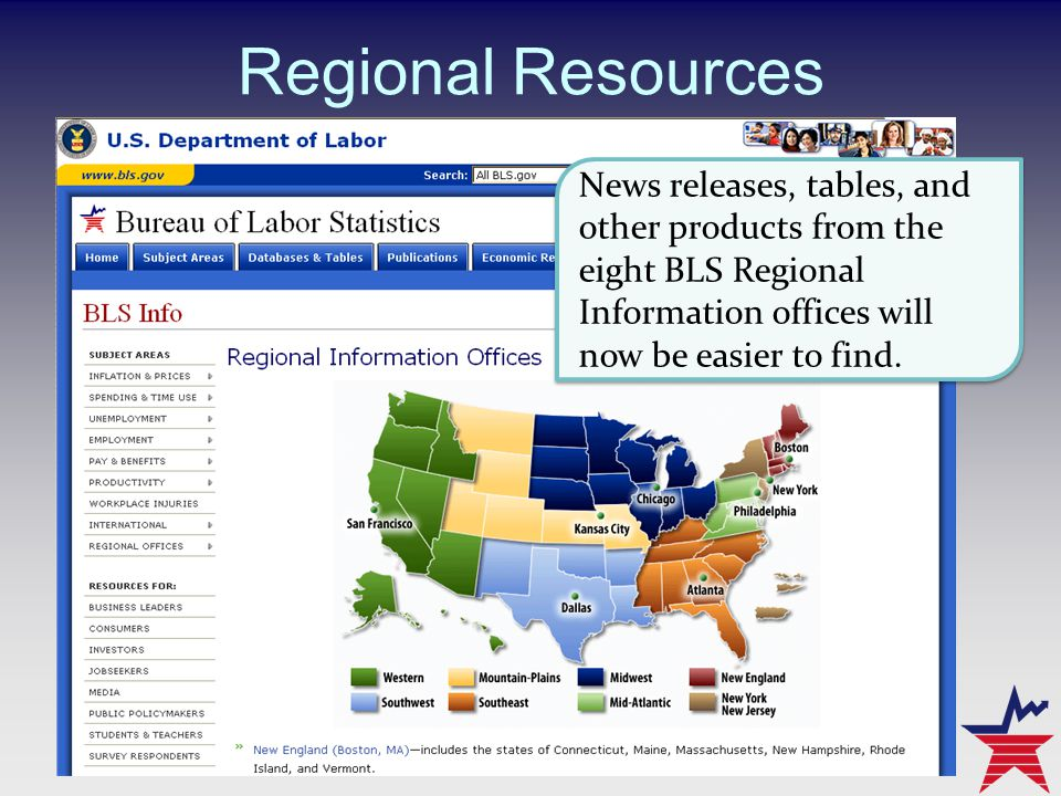 Regional Resources News releases, tables, and other products from the eight BLS Regional Information offices will now be easier to find.