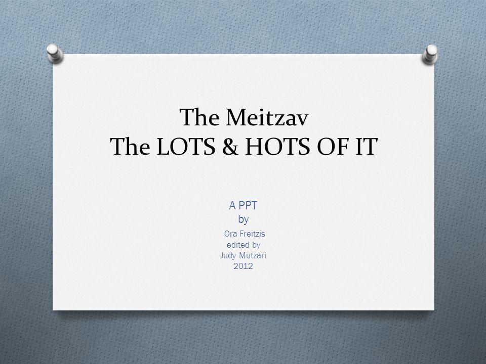 The Meitzav The LOTS & HOTS OF IT A PPT by Ora Freitzis edited by Judy Mutzari 2012