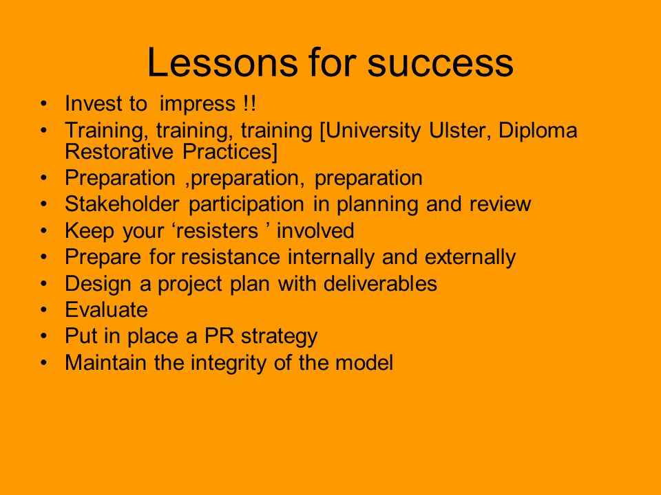 Lessons for success Invest to impress !.