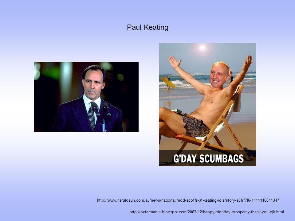 Paul Keating http://petermartin.blogspot.com/2007/12/happy-birthday-prosperity-thank-you-pjk.html http://www.heraldsun.com.au/news/national/rudd-scoffs-at-keating-role/story-e6frf7l6-1111116644347