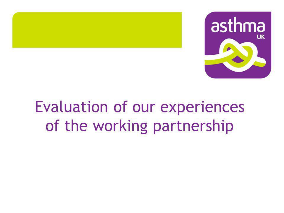 Evaluation of our experiences of the working partnership
