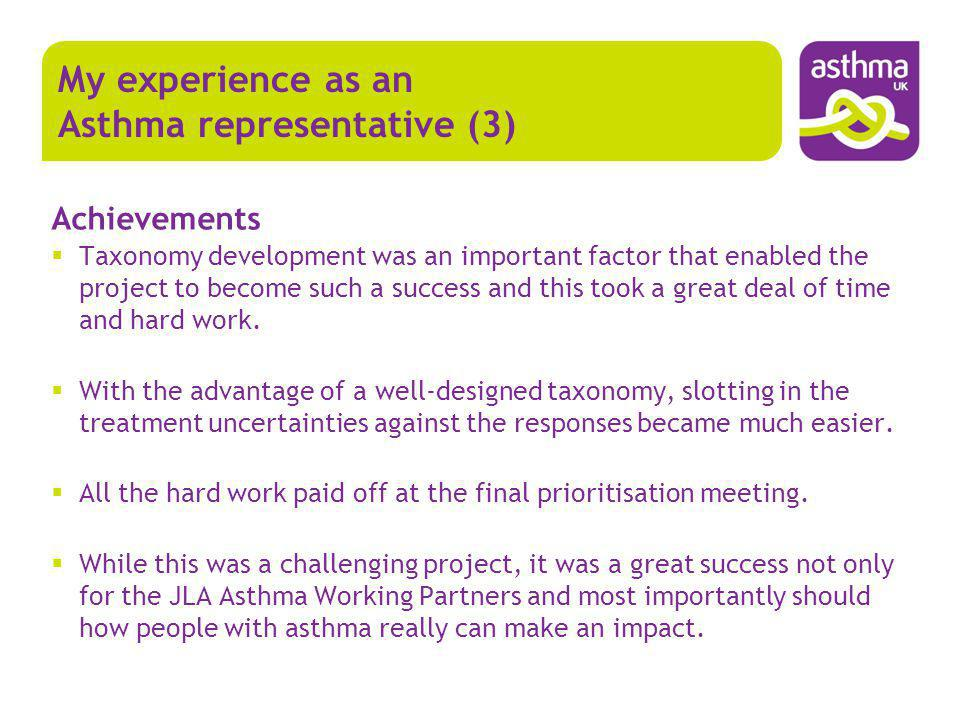 Achievements Taxonomy development was an important factor that enabled the project to become such a success and this took a great deal of time and har