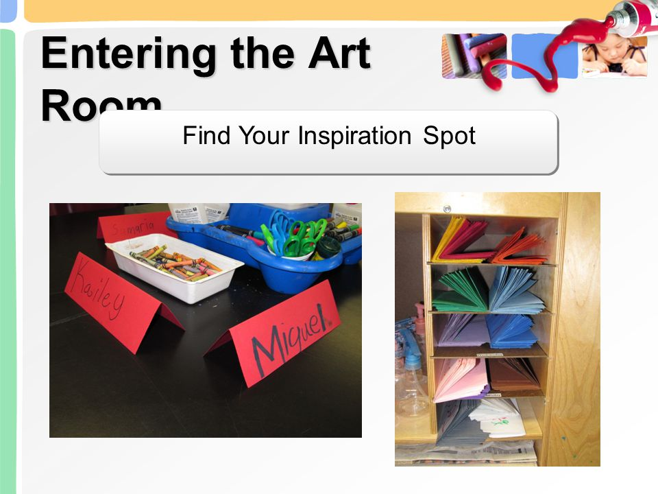 Entering the Art Room Find Your Inspiration Spot