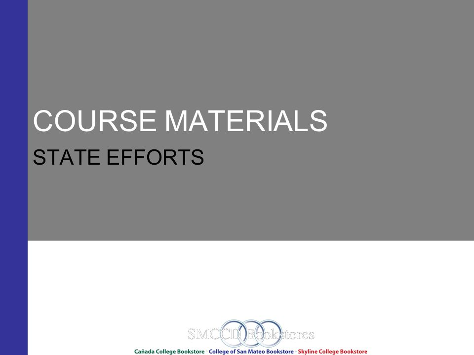 COURSE MATERIALS STATE EFFORTS