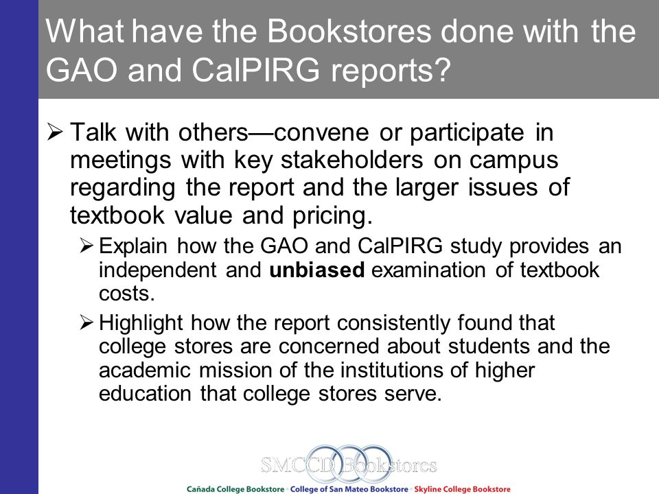 What have the Bookstores done with the GAO and CalPIRG reports.