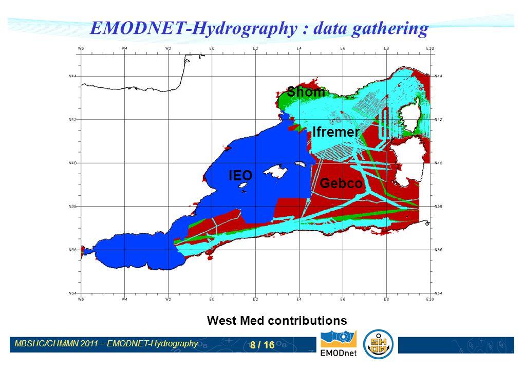MBSHC/CHMMN 2011 – EMODNET-Hydrography 9 / 16 EMODNET-Hydrography : website www.emodnet-hydrography.eu