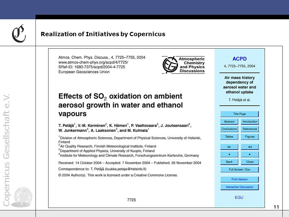 Copernicus Gesellschaft e.V. 11 Realization of Initiatives by Copernicus