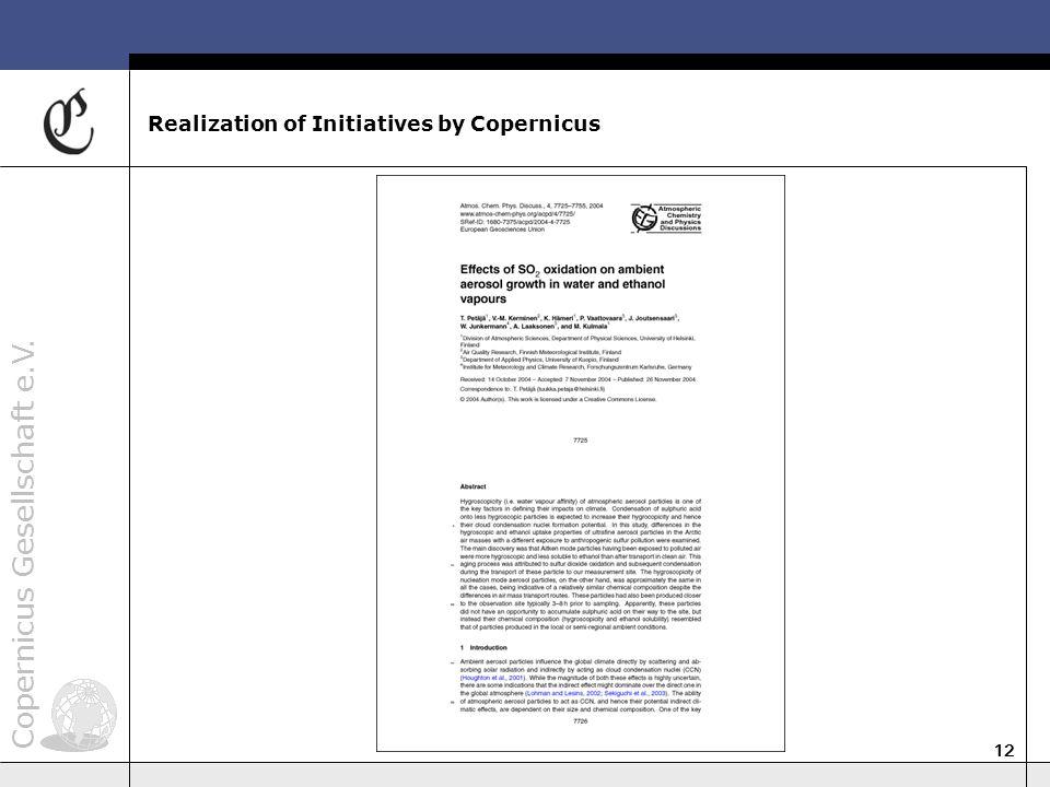 Copernicus Gesellschaft e.V. 12 Realization of Initiatives by Copernicus