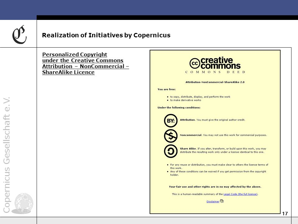 Copernicus Gesellschaft e.V. 17 Realization of Initiatives by Copernicus Personalized Copyright under the Creative Commons Attribution – NonCommercial