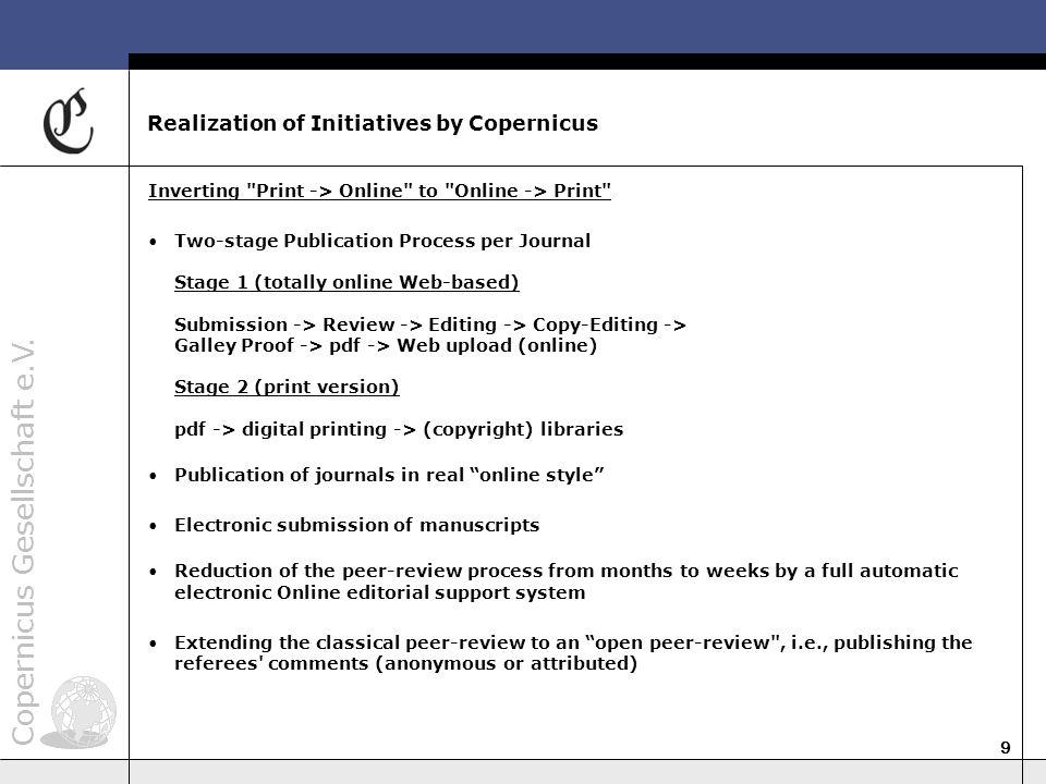 Copernicus Gesellschaft e.V. 9 Realization of Initiatives by Copernicus Inverting