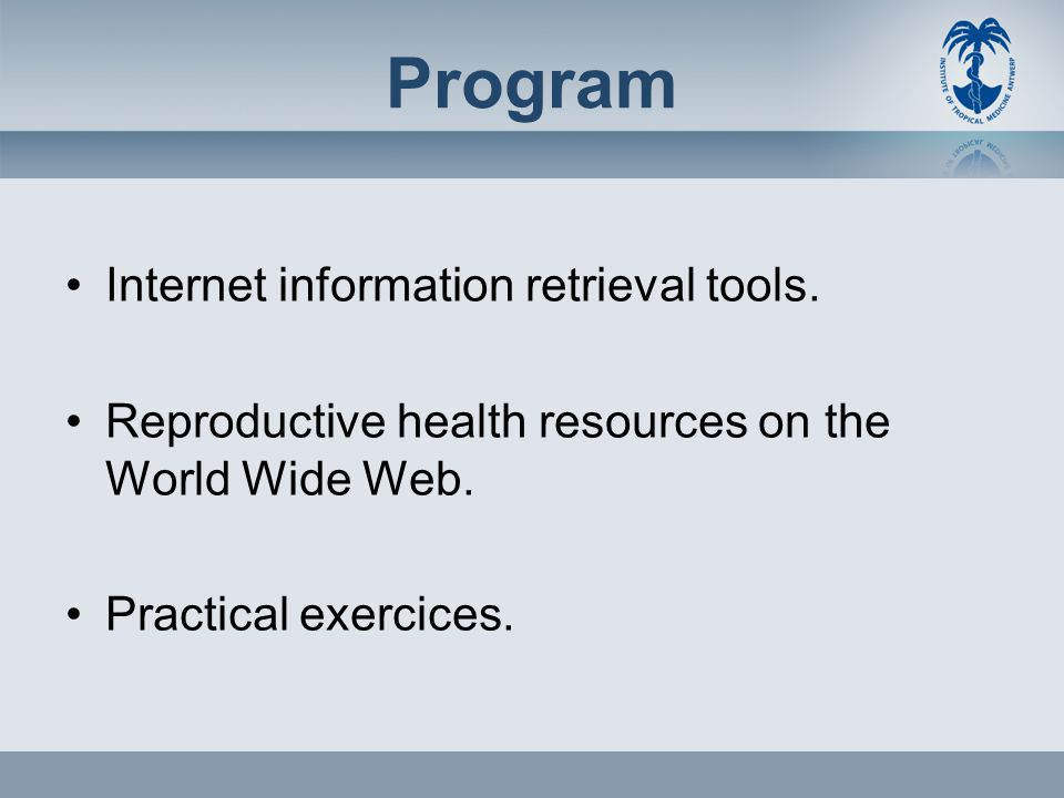 Program Internet information retrieval tools.Reproductive health resources on the World Wide Web.