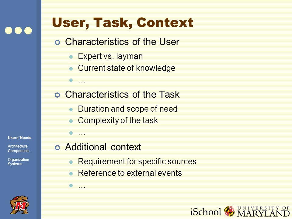 iSchool User, Task, Context Characteristics of the User Expert vs.