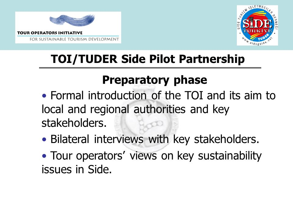 TOI/TUDER Side Pilot Partnership Formal introduction of the TOI and its aim to local and regional authorities and key stakeholders.